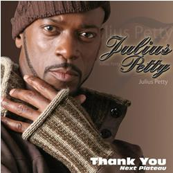 Julius Petty - Thank You: Next Plateau (2008)