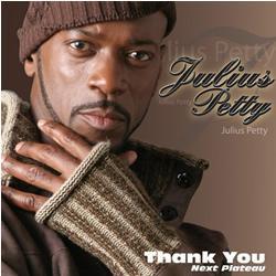 Julius Petty - Thank You: Next Plateau (2008)