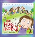 <i>Hip, Hug, Hooray!</i> - Book Review