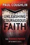 Unleashing Courageous Faith