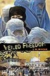 Veiled Freedom: A Novel