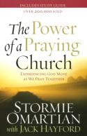How to Unleash <i>The Power of a Praying Church</i>