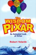 Discussing <i>The Wisdom of Pixar</i> with Robert Velarde