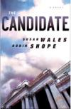 Q&A with <i>The Candidate</i> Author Robin Shope