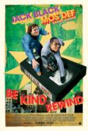 Wacky <i>Be Kind Rewind</i> Has Lots of Laughs