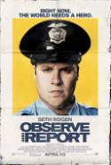 <i>Observe and Report</i> Disturbs and Offends