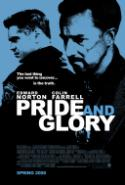 <i>Pride and Glory</i> Follows a Familiar Family Plot