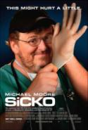 Ineffective and Corrupt Healthcare Exposed in <i>Sicko</i>