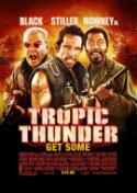 <i>Tropic Thunder</i> Skewers Hollywood Cliches