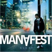 """Manafest Improves Rap-Rock Blend on """"Glory"""""""