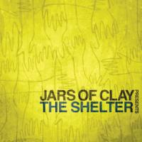 Jars of Clay's <i>Shelter</i> Sounds a Clarion Call to Unity