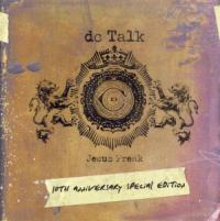 "Dc Talk's ""Jesus Freak"" Still Great a Decade Later"