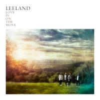 Leeland Stays Vertically Minded on <i>Love Is on the Move</i>