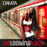 Damita's Sharper Than Ever on <i>No Looking Back</i>