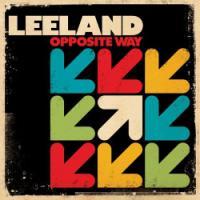 Leeland Heads Toward Worship on <i>Opposite Way</i>