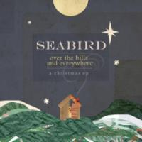 Seabird's <i>Over the Hills</i> EP a Gift to Fans