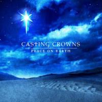 Casting Crowns' <i>Peace on Earth</i> Lacks Seasonal Spark