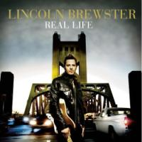 Worship and <i>Real Life</i> Collide Beautifully on Lincoln Brewster's Latest