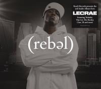 Lecrae's Beats Grab Attention on <i>Rebel</i>