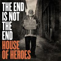 House of Heroes Rises Above on <i>The End</i>