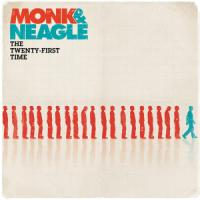 Monk & Neagle Takes Two on <i>The Twenty-First Time</i>