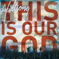 <i>This Is Our God</i> Introduces Hillsong's Newest Faces