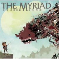 Evocative Tracks Comprise The Myriad's <i>Arrows</i>