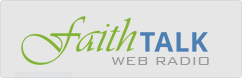 Faith Talk Web Radio