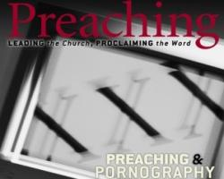 September/October 2012 Digital Edition of Preaching Magazine