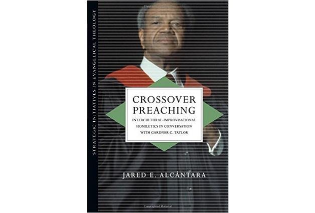 Crossover Preaching: Intercultural Improvisational Homiletics in Conversation with Gardner C. Taylor