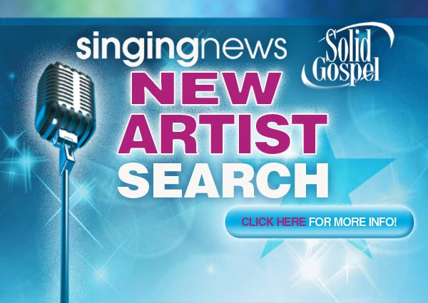2014 Singing News Solid Gospel New Artist Search Information