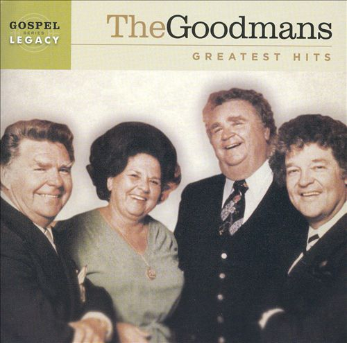 The Goodmans - Greatest Hits