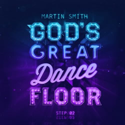 God's Great Dance Floor, Step 02