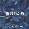 Adore (Live)