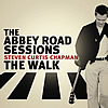 Abbey Road Sessions/The Walk