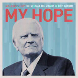 Billy Graham: His Hope Endures