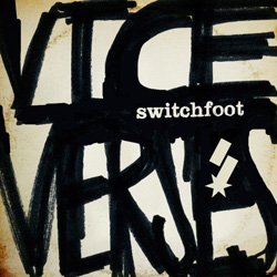 Switchfoot's Vice Verses Debuts At No. 8 On The Billboard 200