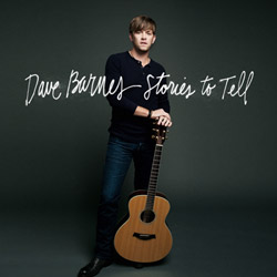Dave Barnes' New Studio Album Stories To Tell Now Available For Pre-Order
