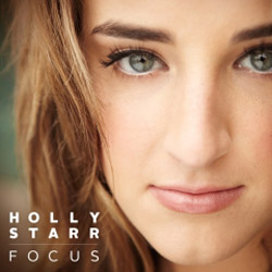 Holly Starr Magnifies Her Music And Ministry With FOCUS, Releasing October 2nd
