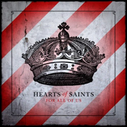 Hearts of Saints Releases Dual-Disc Project, For All of Us, Jan. 15