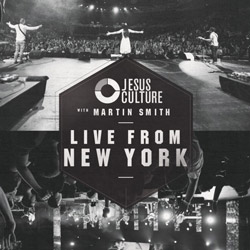 Jesus Culture With Martin Smith: Live From New York Double-CD Releases Nov. 20