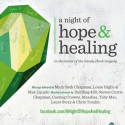 """A Night of Hope & Healing"" Concert to Pay Tribute to Sandy Hook Tragedy"
