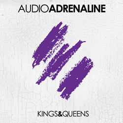 "Audio Adrenaline's ""Kings & Queens"" No. 3 on album charts, climbs to No. 2 at radio"