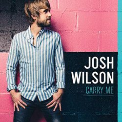 Josh Wilson Releases His Most Personal Record To Date, 'Carry Me,' On Apr. 9
