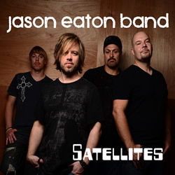 "Jason Eaton Band's new single, ""Satellites"" an International Hit"