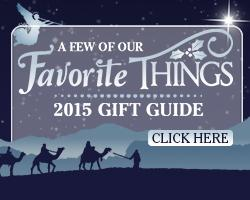 A Few of Our Favorite Things Christmas Gift Guide 2015