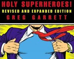 Lessons Learned from Superheroes of Comics and Film
