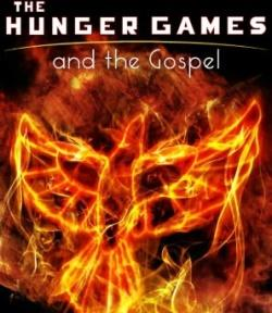The Hunger Games and the Gospel: Bread, Circuses and the Kingdom of God