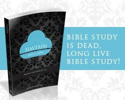 Haverim: A Revolutionary Bible Study Method
