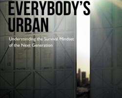 Everybody's Urban: Understanding the Survival Mindset of the Next Generation